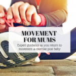 movement for mums exercise physiology clarity wellness